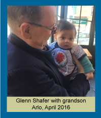 Glenn Shafer with grandson Arlo, April 2016